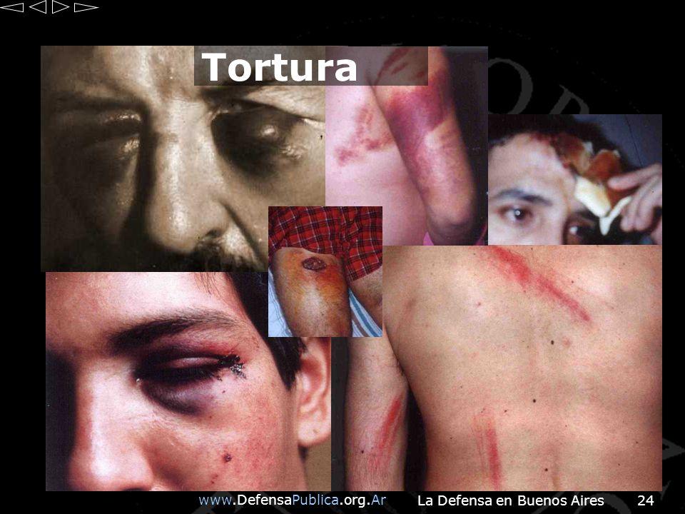 www.DefensaPublica.org.Ar La Defensa en Buenos Aires24 Tortura