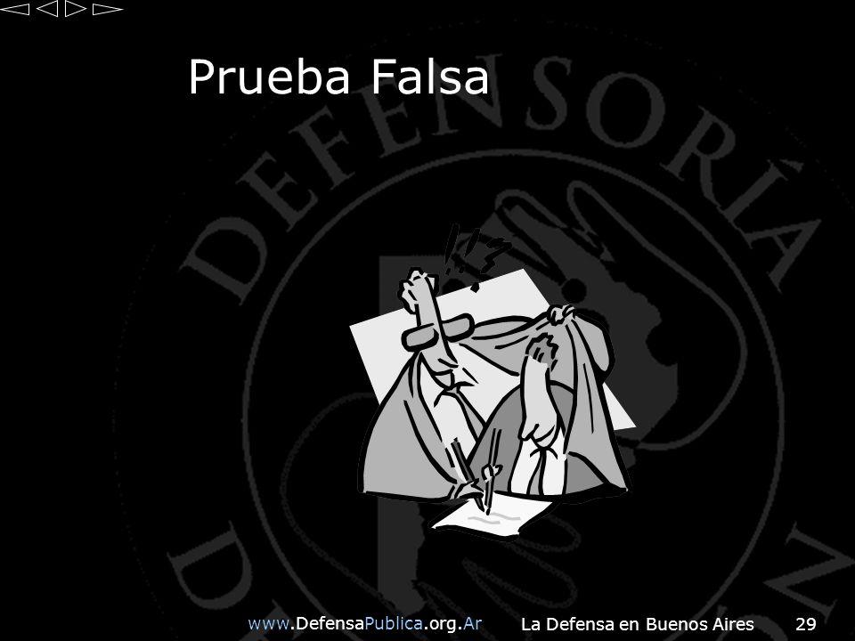 www.DefensaPublica.org.Ar La Defensa en Buenos Aires29 Prueba Falsa