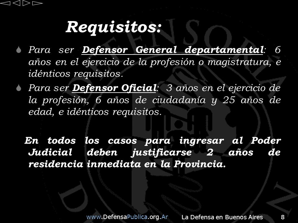 www.DefensaPublica.org.Ar La Defensa en Buenos Aires19 El Consejo de Defensores, estará integrado por: 1.El Procurador General de la Suprema Corte de Justicia.
