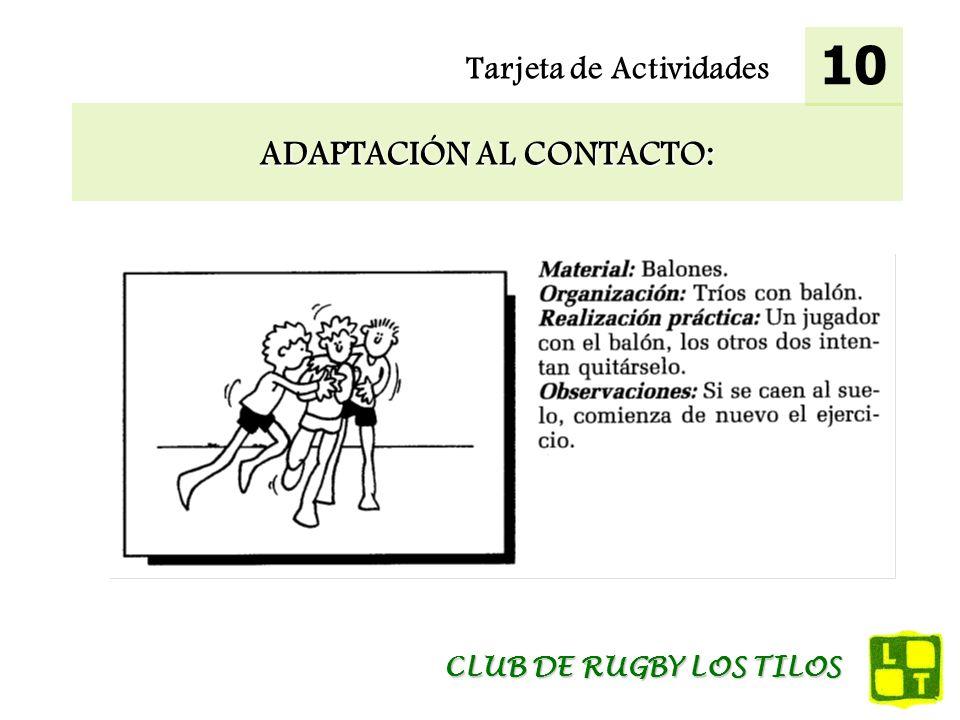 Tarjeta de Actividades ADAPTACIÓN AL CONTACTO: 10 CLUB DE RUGBY LOS TILOS