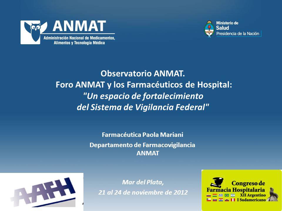 Observatorio ANMAT. Foro ANMAT y los Farmacéuticos de Hospital: