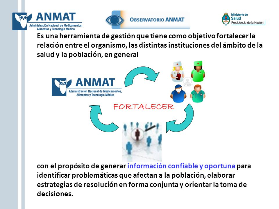 Es una herramienta de gestión que tiene como objetivo fortalecer la relación entre el organismo, las distintas instituciones del ámbito de la salud y