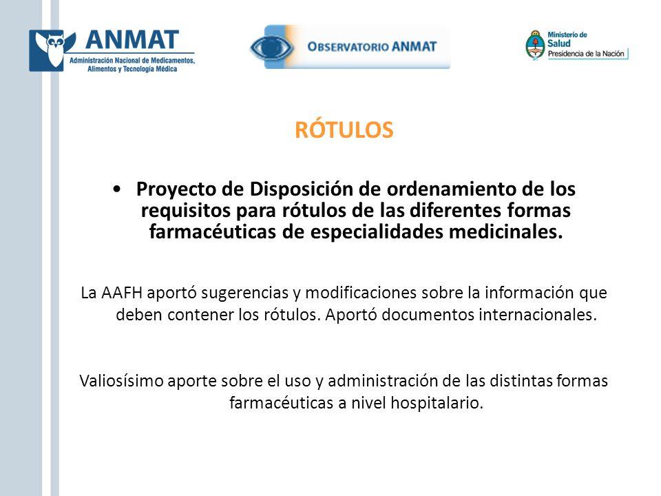 RÓTULOS Proyecto de Disposición de ordenamiento de los requisitos para rótulos de las diferentes formas farmacéuticas de especialidades medicinales. L