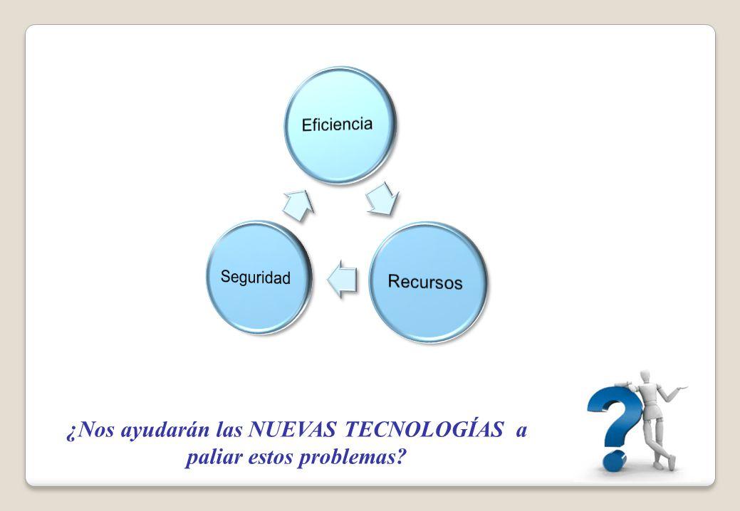 ¿Nos ayudarán las NUEVAS TECNOLOGÍAS a paliar estos problemas?