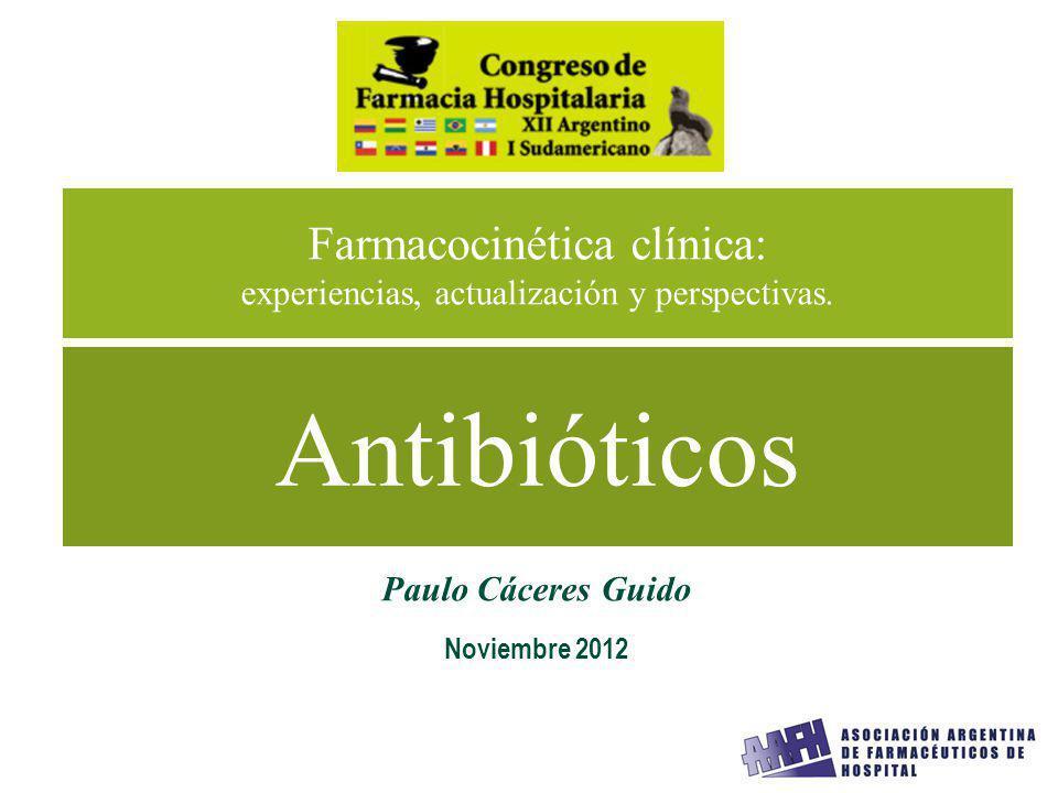 Farmacocinética clínica: experiencias, actualización y perspectivas.