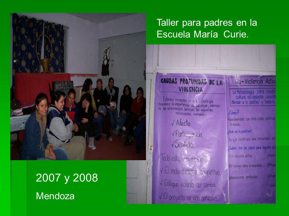 Taller para padres en la Escuela María Curie. 2007 y 2008 Mendoza