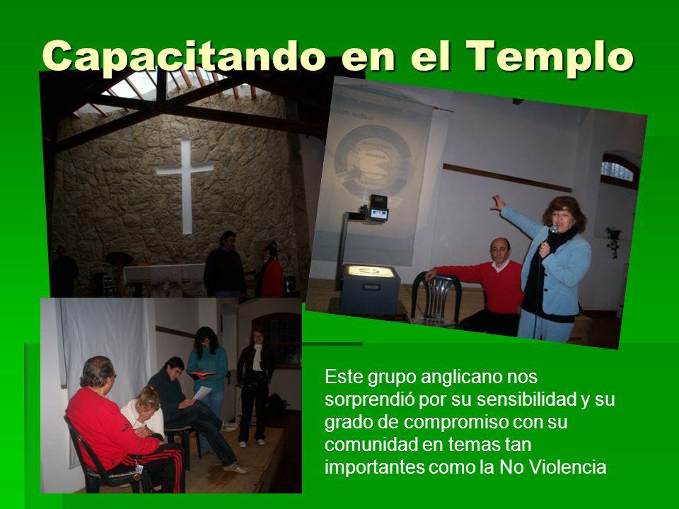 Capacitando en el Templo Este grupo anglicano nos sorprendió por su sensibilidad y su grado de compromiso con su comunidad en temas tan importantes como la No Violencia