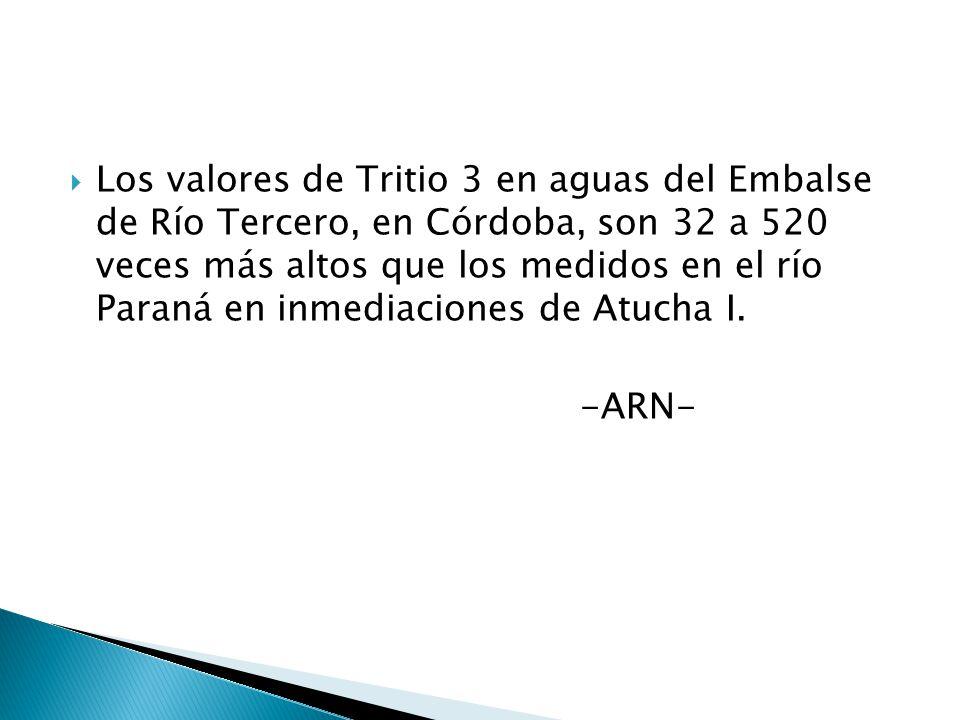 Los valores de Tritio 3 en aguas del Embalse de Río Tercero, en Córdoba, son 32 a 520 veces más altos que los medidos en el río Paraná en inmediaciones de Atucha I.