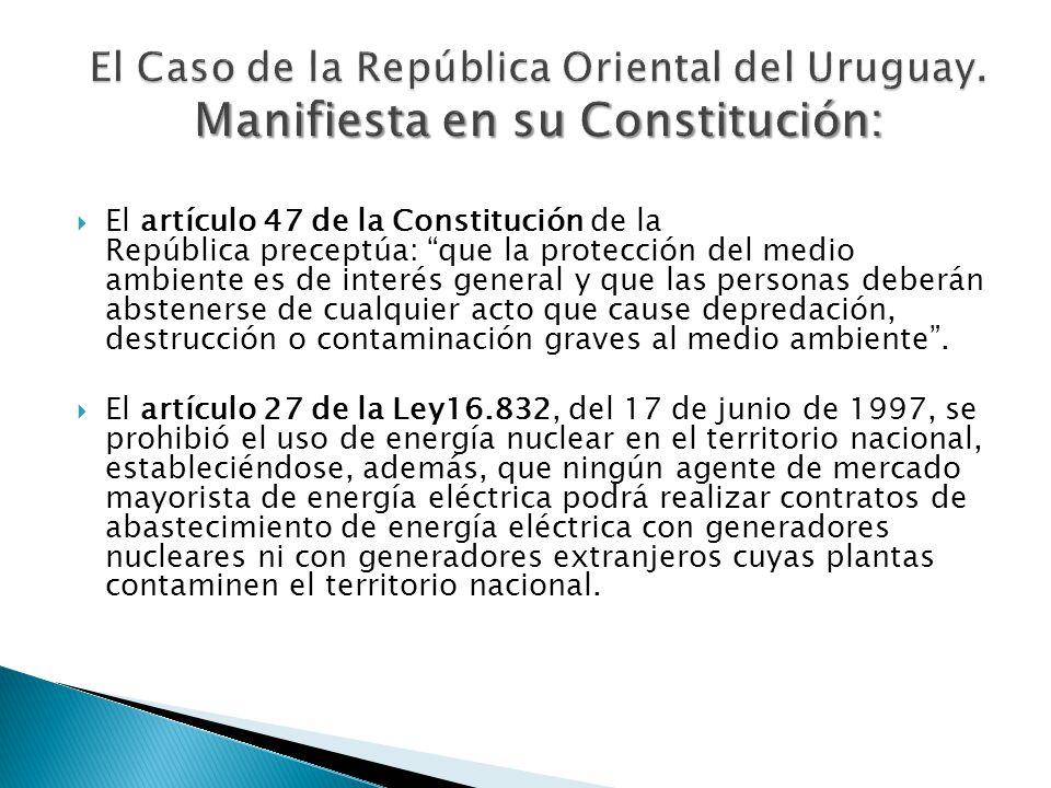 El artículo 47 de la Constitución de la República preceptúa: que la protección del medio ambiente es de interés general y que las personas deberán abstenerse de cualquier acto que cause depredación, destrucción o contaminación graves al medio ambiente.