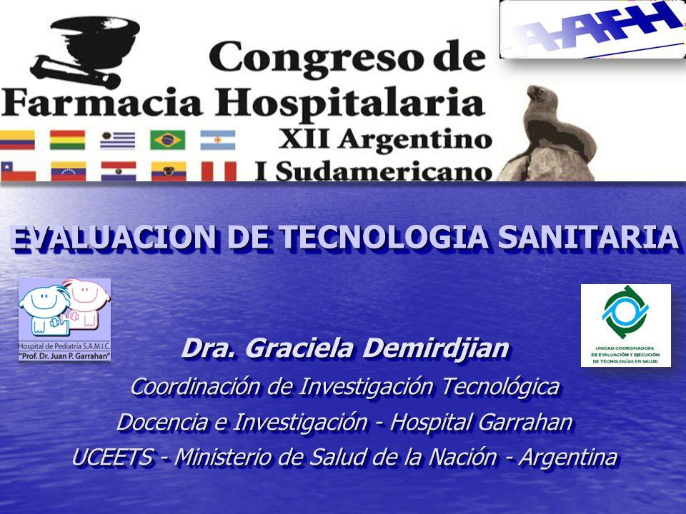 EVALUACION DE TECNOLOGIA SANITARIA Dra.