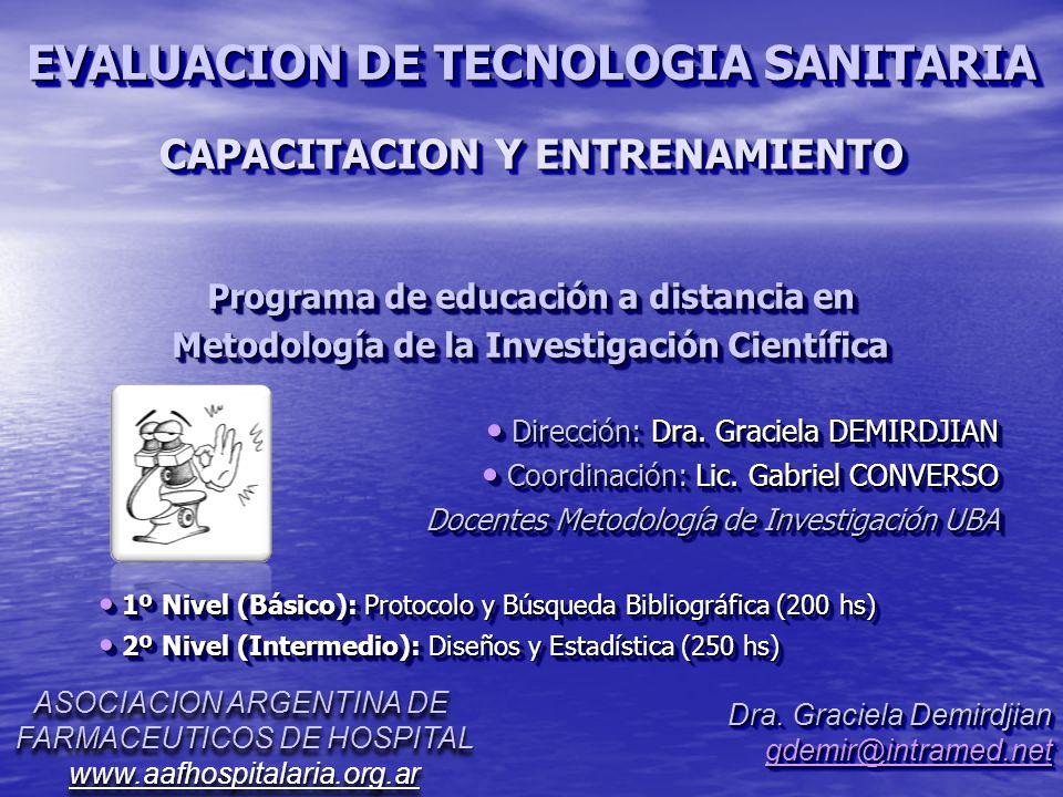 Programa de educación a distancia en Metodología de la Investigación Científica Programa de educación a distancia en Metodología de la Investigación Científica Dirección: Dra.
