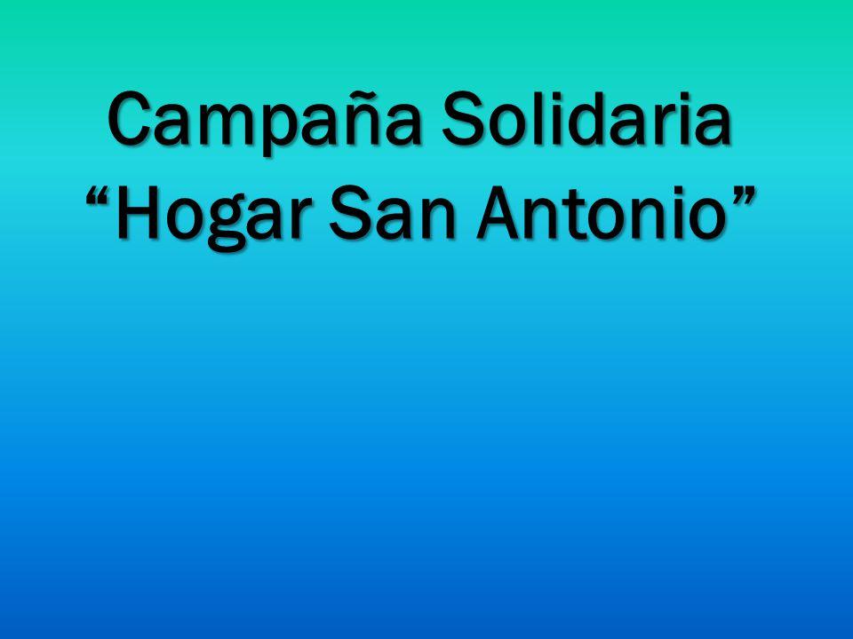 Campaña Solidaria Hogar San Antonio