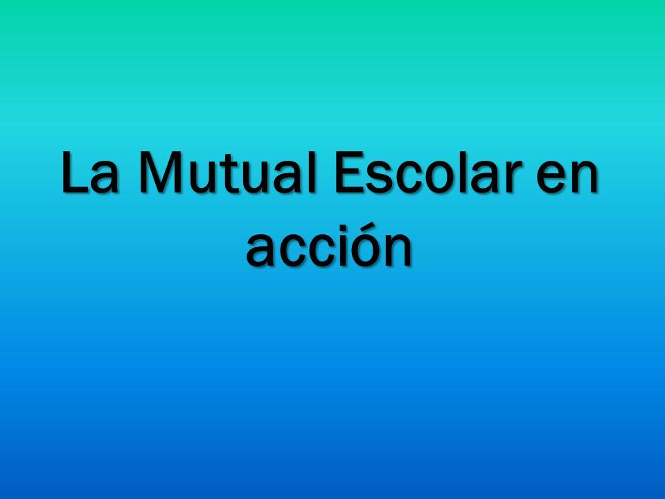 La Mutual Escolar en acción