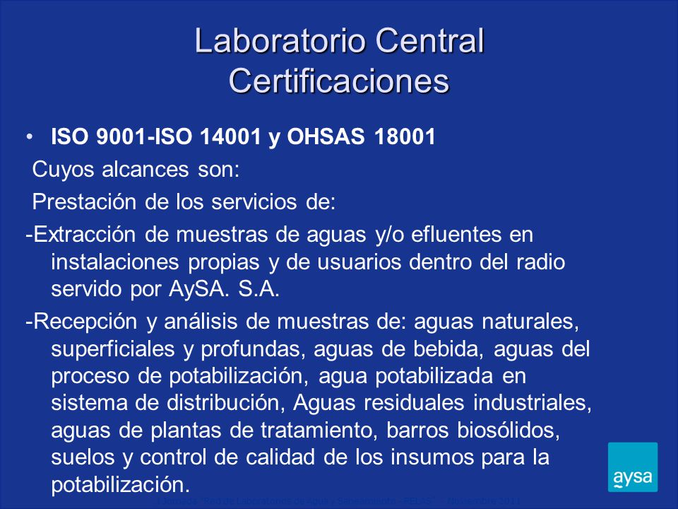 I Jornada Red de Laboratorios de Agua y Saneamiento - RELAS - Noviembre 2011 Rotulación de Muestras