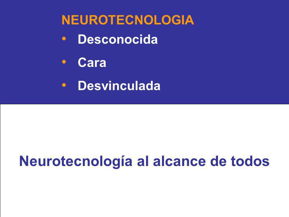 NEUROTECNOLOGIA Desconocida Cara Desvinculada Neurotecnología al alcance de todos
