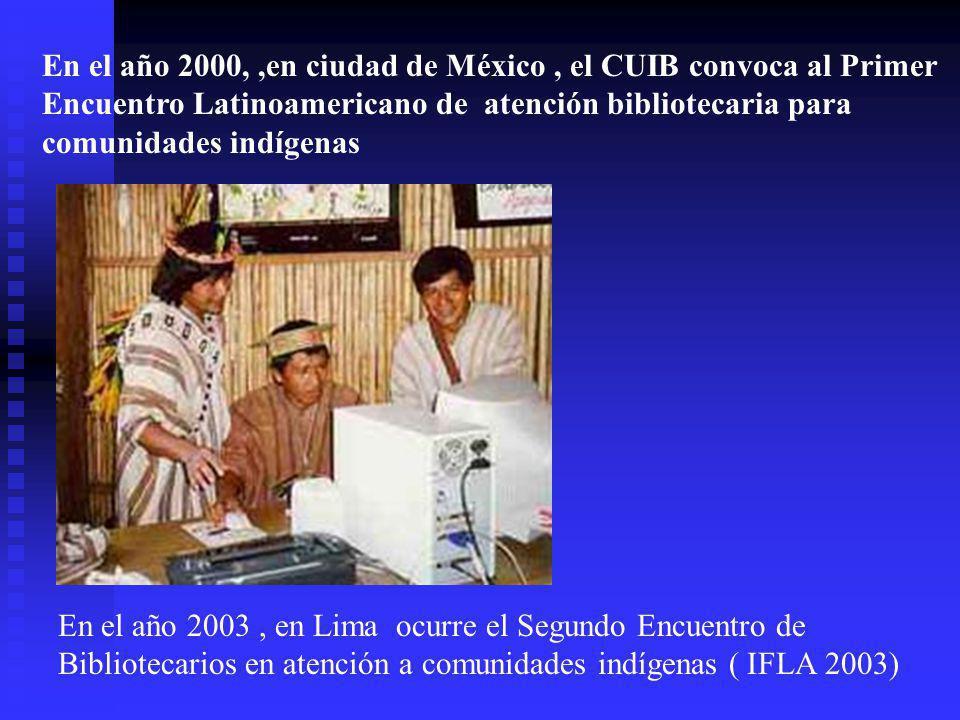 Conscientes de esta realidad, transversal a todas las minorías étnicas, bibliotecólogos de países como: México VenezuelA Colombia GuatemalaCosta RicaB