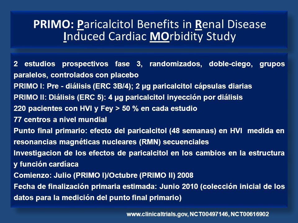 2 estudios prospectivos fase 3, randomizados, doble-ciego, grupos paralelos, controlados con placebo PRIMO I: Pre - diálisis (ERC 3B/4); 2 µg paricalc