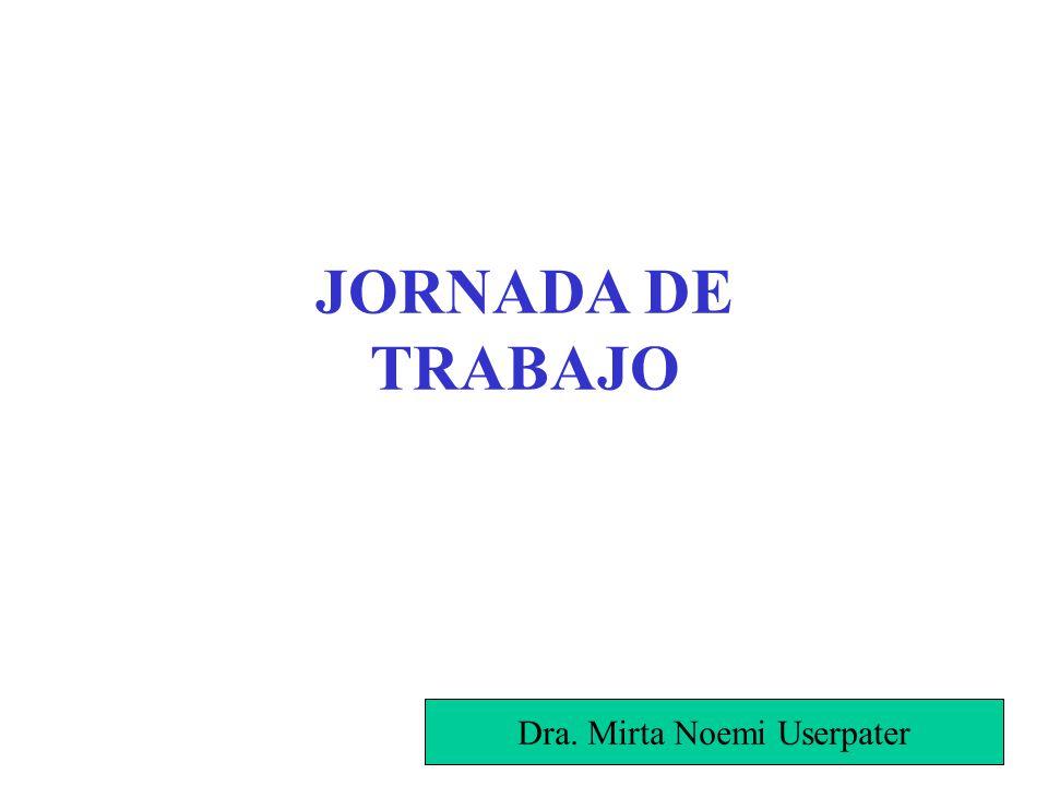 JORNADA DE TRABAJO Dra. Mirta Noemi Userpater