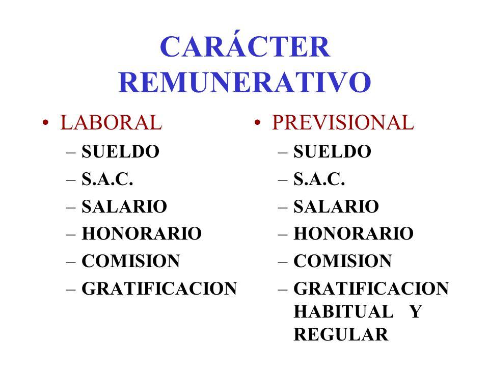 CARÁCTER REMUNERATIVO LABORAL –PROPINA –PARTICIPACION EN LAS GCIAS.