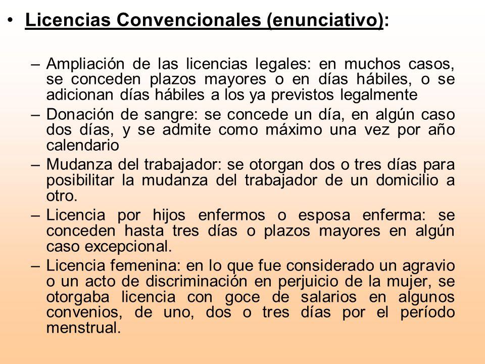 Licencias Convencionales (enunciativo): –Ampliación de las licencias legales: en muchos casos, se conceden plazos mayores o en días hábiles, o se adic