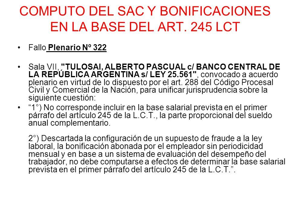 COMPUTO DEL SAC Y BONIFICACIONES EN LA BASE DEL ART. 245 LCT Fallo Plenario Nº 322 Sala VII,