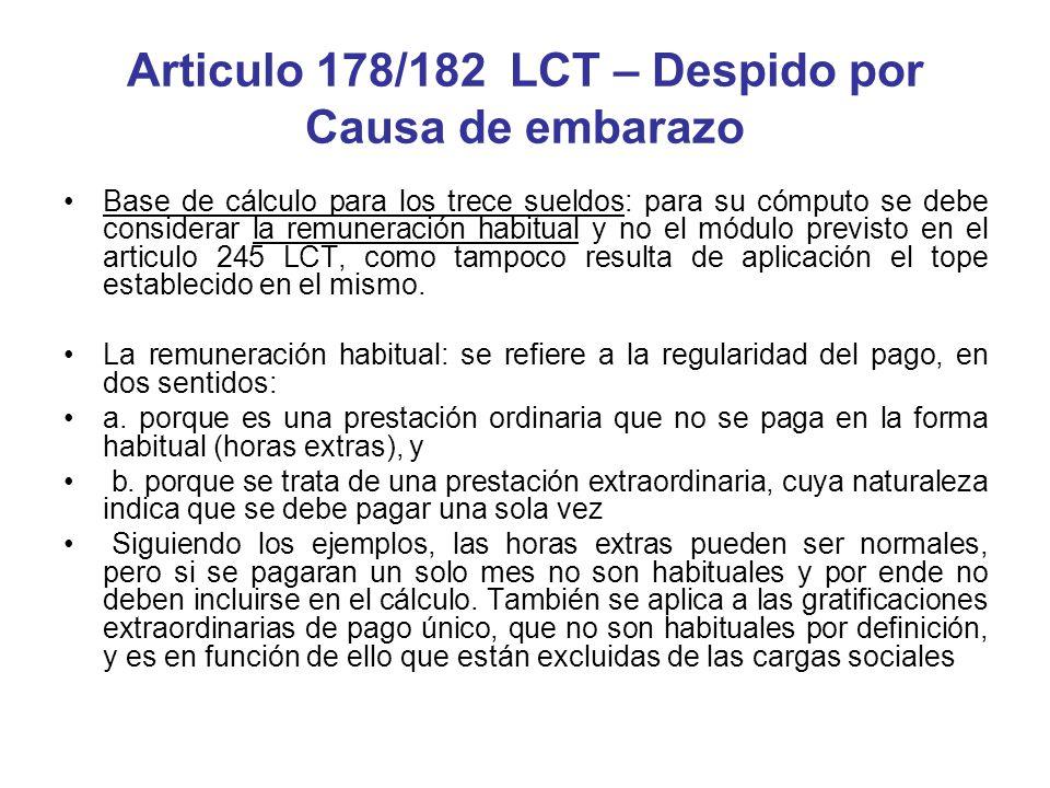 Articulo 178/182 LCT – Despido por Causa de embarazo Base de cálculo para los trece sueldos: para su cómputo se debe considerar la remuneración habitu