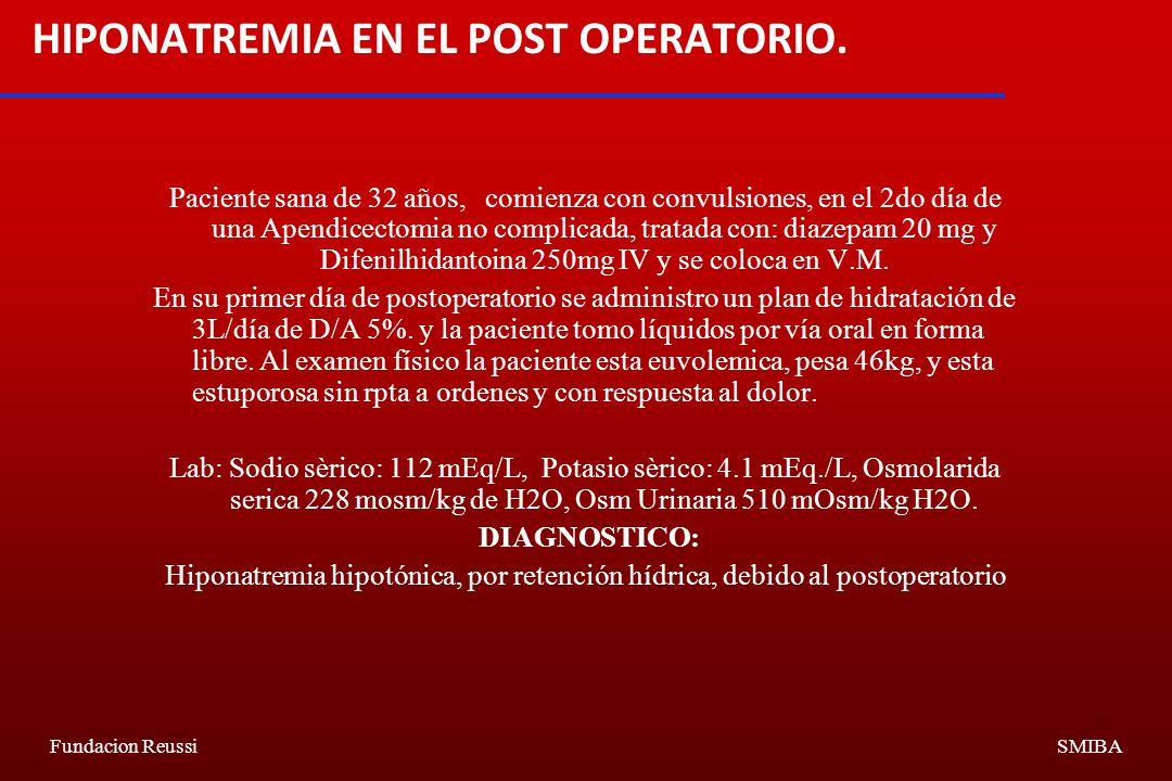 Fundacion ReussiSMIBA HIPONATREMIA EN EL POST OPERATORIO.