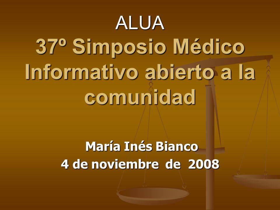 ALUA 37º Simposio Médico Informativo abierto a la comunidad María Inés Bianco María Inés Bianco 4 de noviembre de 2008