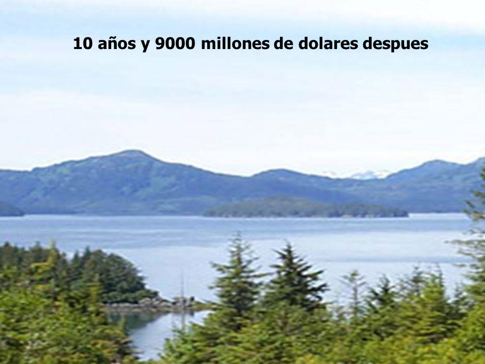 4 10 años y 9000 millones de dolares despues