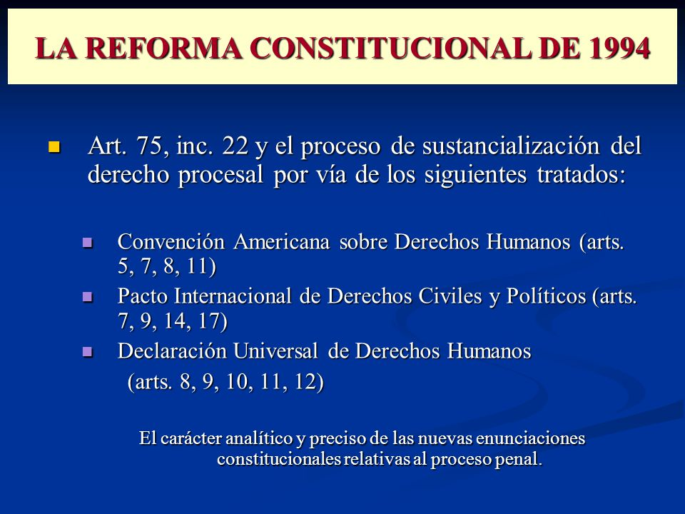 LA REFORMA CONSTITUCIONAL DE 1994 Art. 75, inc.