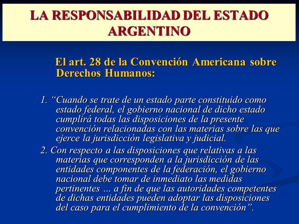 LA RESPONSABILIDAD DEL ESTADO ARGENTINO El art.