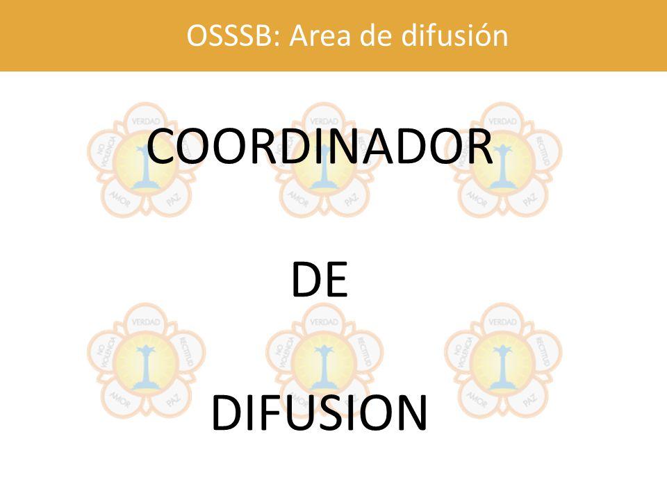 OSSSB: Area de difusión COORDINADOR DE DIFUSION