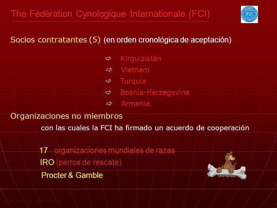 The Fédération Cynologique Internationale (FCI) R. de Santiago / Agosto de 2013 / 04 Socios contratantes (5) (en orden cronológica de aceptación) Kirg
