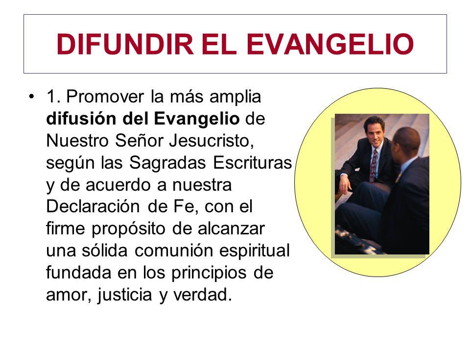 DIFUNDIR EL EVANGELIO 1.