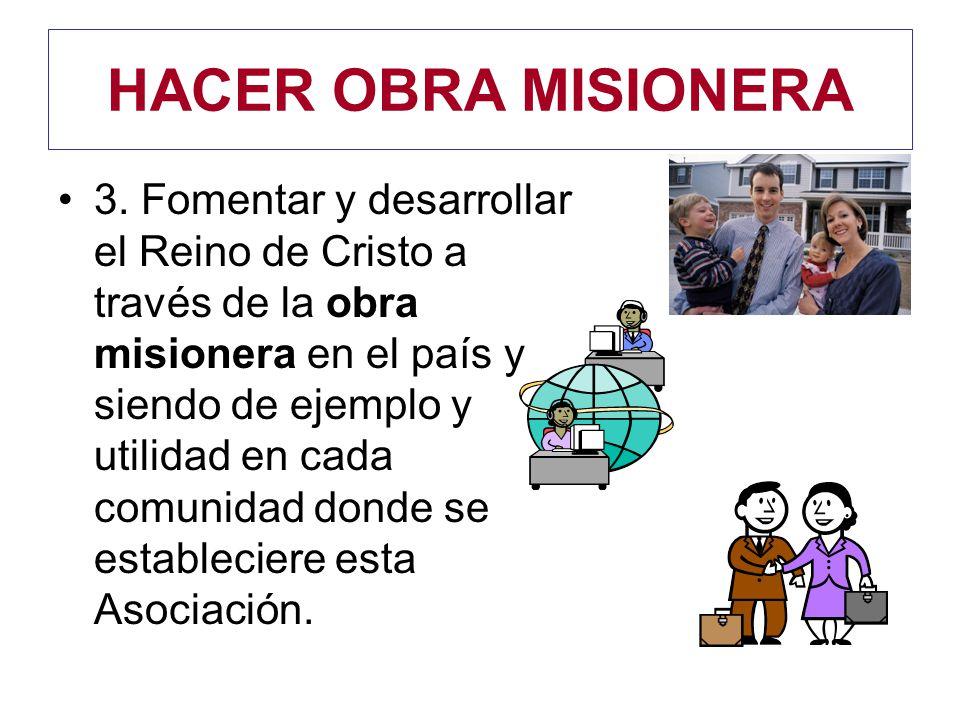 HACER OBRA MISIONERA 3.