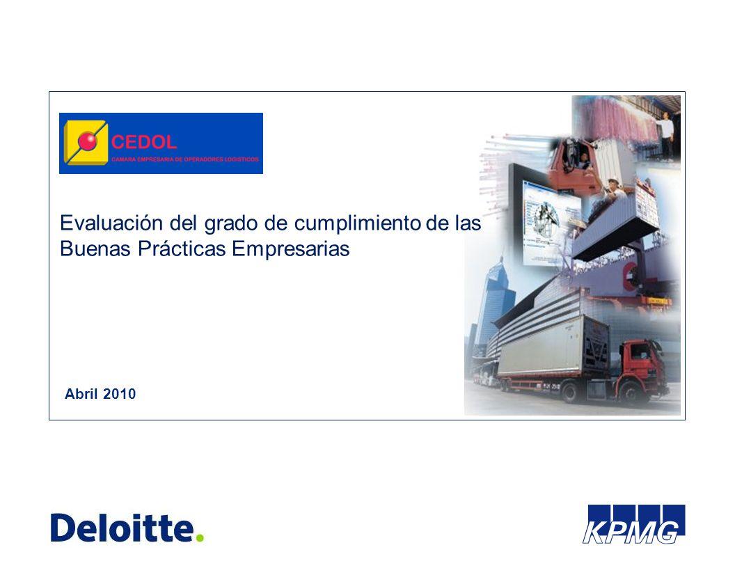 Abril 2010 Evaluación del grado de cumplimiento de las Buenas Prácticas Empresarias