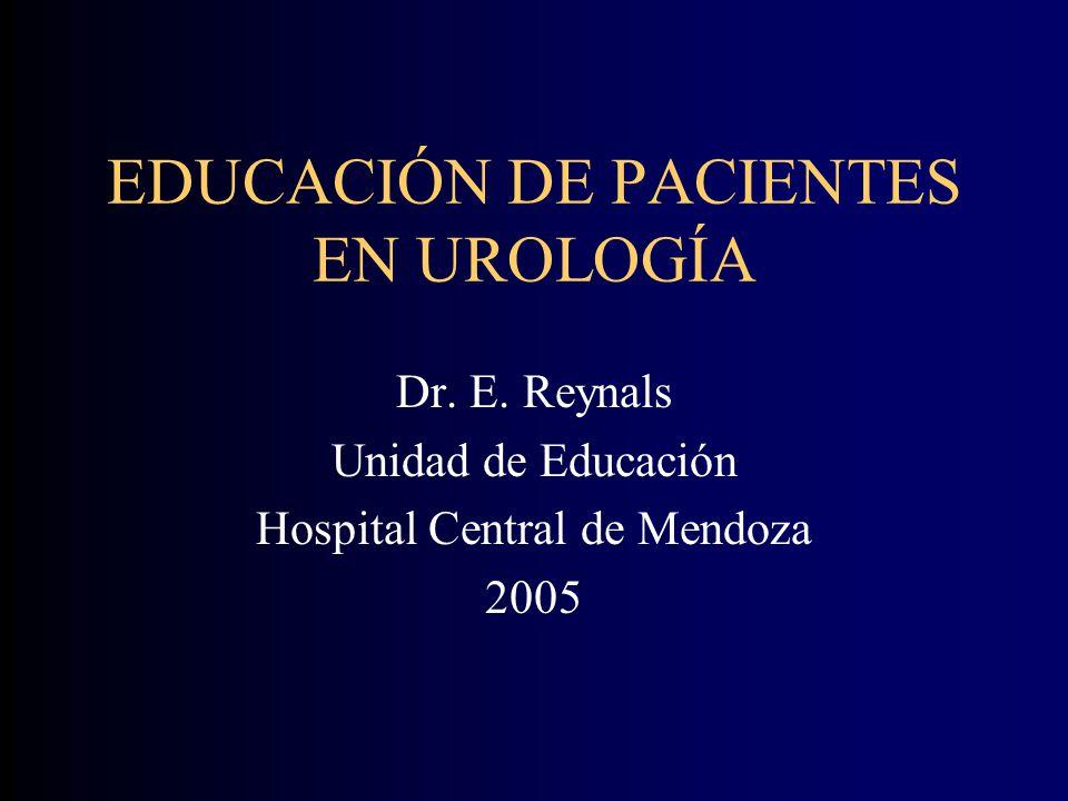 EDUCACIÓN DE PACIENTES EN UROLOGÍA Dr.E.