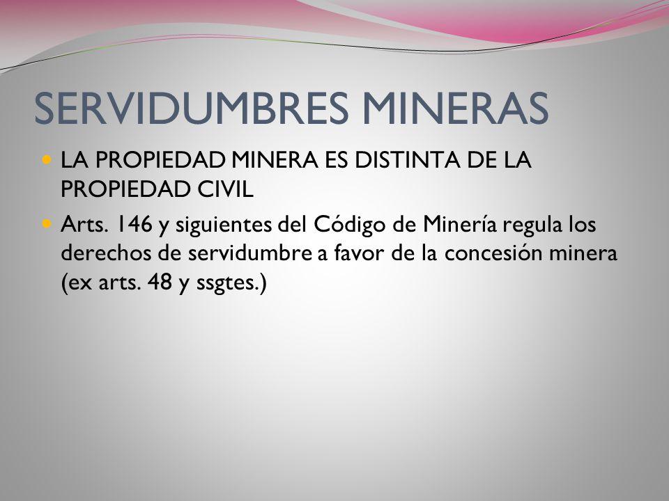 SERVIDUMBRES FUERA DEL CÓDIGO CIVIL SERVIDUMBRES MINERAS SERVIDUMBRES ADMINISTRATIVAS