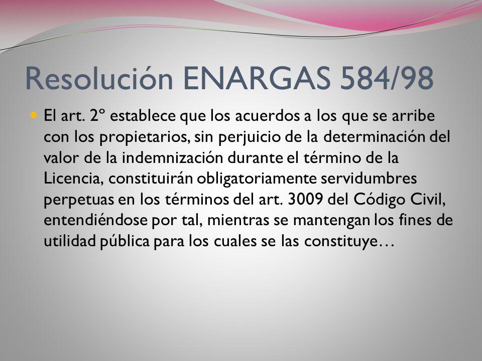 Resolución ENARGAS Nº 584/98 Reglamenta el art. 22º de la Ley 24.076, fijando el procedimiento previsto en el mismo. Establece un plazo máximo de 90 d