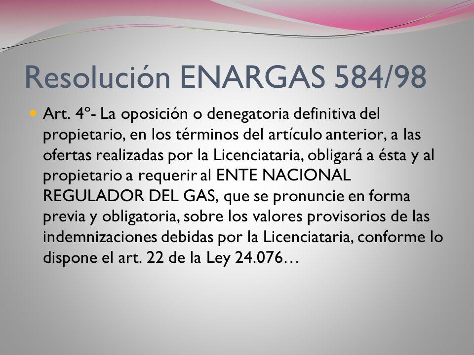Resolución ENARGAS 584/98 Art. 3º- En el caso de no arribarse a un acuerdo dentro del plazo fijado en el artículo 1º de la presente, vencido el mismo,