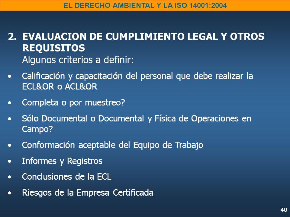 40 EL DERECHO AMBIENTAL Y LA ISO 14001:2004 2.
