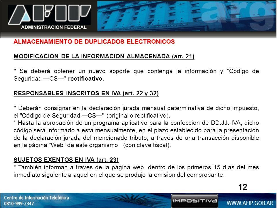 ALMACENAMIENTO DE DUPLICADOS ELECTRONICOS MODIFICACION DE LA INFORMACION ALMACENADA (art.