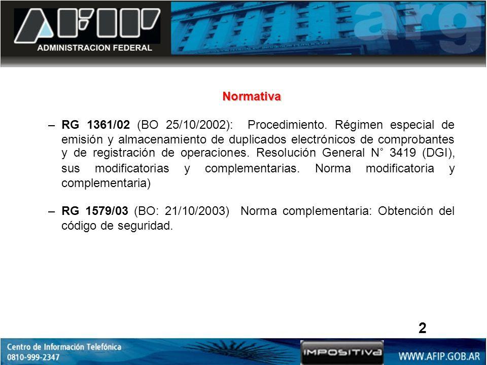 Normativa –RG 1361/02 (BO 25/10/2002): Procedimiento.