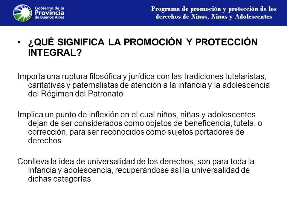 ¿QUÉ SIGNIFICA LA PROMOCIÓN Y PROTECCIÓN INTEGRAL.