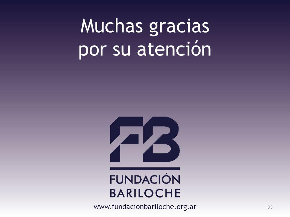 33 Muchas gracias por su atención www.fundacionbariloche.org.ar