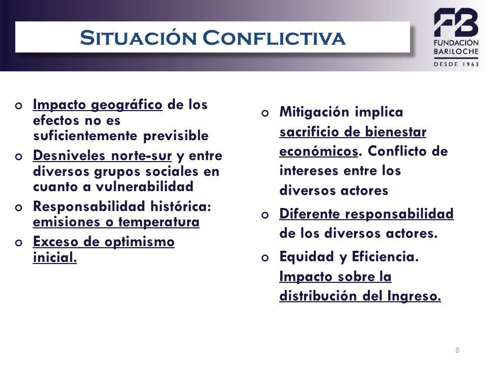 8 Situaci ó n conflictiva oImpacto geográfico de los efectos no es suficientemente previsible oDesniveles norte-sur y entre diversos grupos sociales e