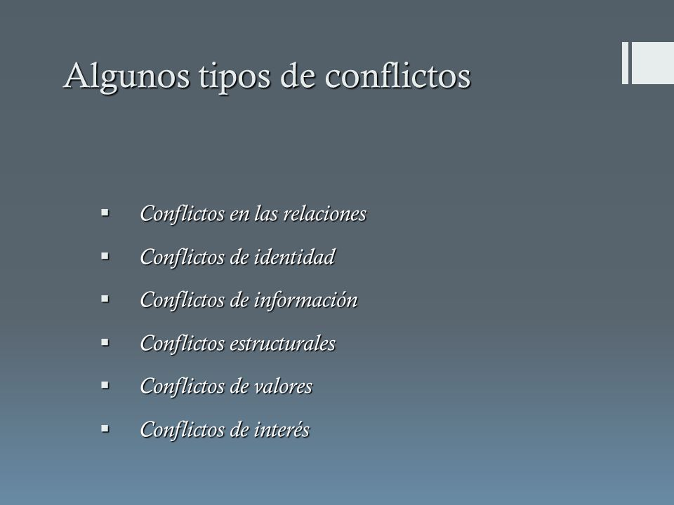 Conflictos en las relaciones Conflictos en las relaciones Conflictos de identidad Conflictos de identidad Conflictos de información Conflictos de info