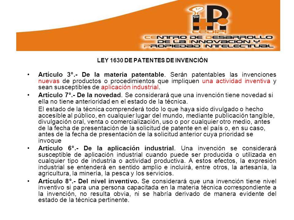 LEY 1630 DE PATENTES DE INVENCIÓN Artículo 3°.- De la materia patentable.