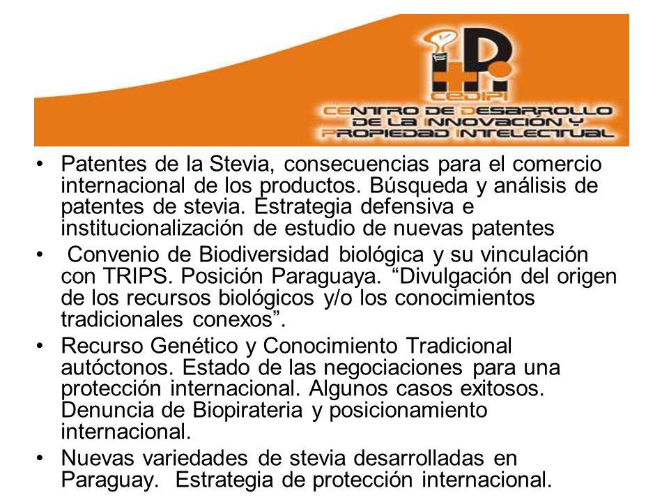 Patentes de la Stevia, consecuencias para el comercio internacional de los productos.