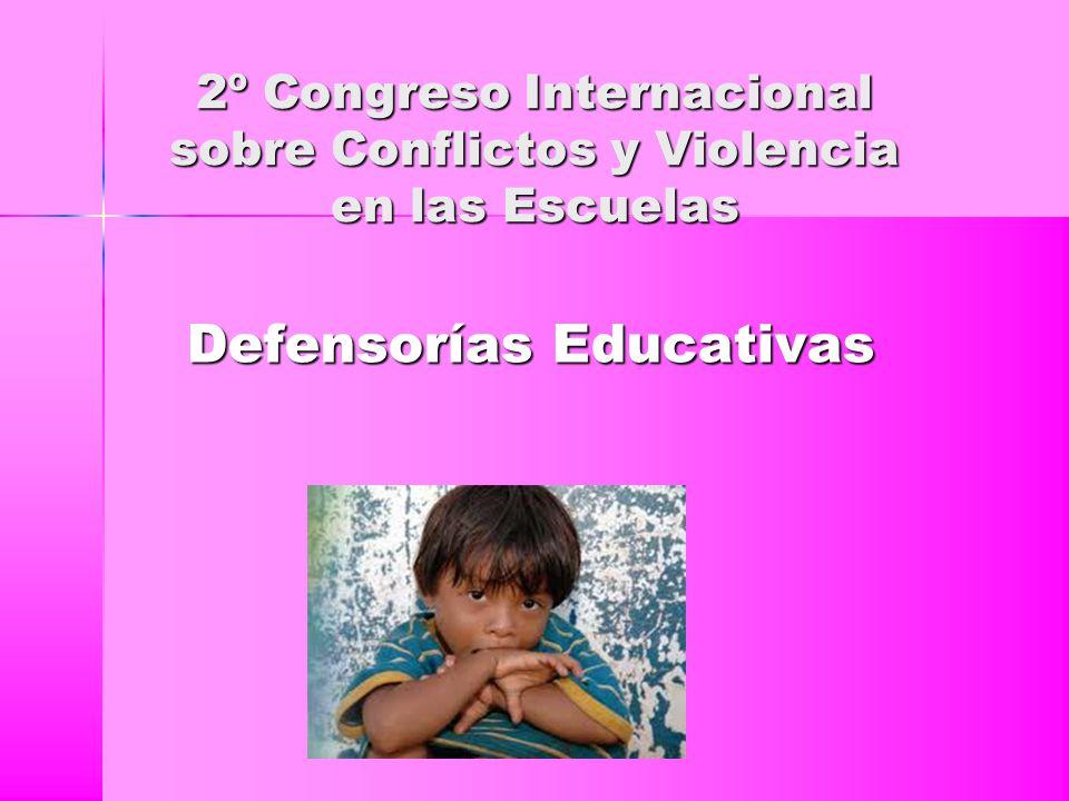 2º Congreso Internacional sobre Conflictos y Violencia en las Escuelas Defensorías Educativas